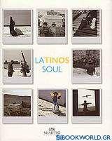LaTinos soul