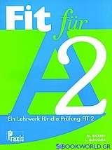 Fit für A2