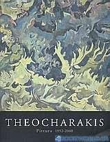 Theocharakis: Pittura 1952 -2008