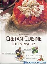 Cretan Cuisine for Every One