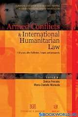 Armed conflicts and International Humanitarian Law. 150 years after Solferino. Acquis and prospects