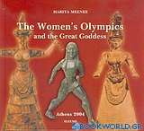 The Women's Olympics and the Great Goddess
