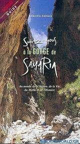 Suivez-nous à la gorge de Samaria