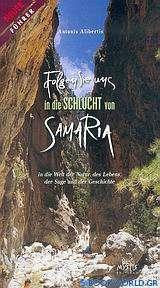 Folgen sie uns in die Schlucht von Samaria