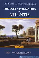 Archimedes and Solon The Athenian: the Lost Civilization of Atlantis
