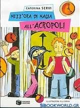 Mezz'ora di magia all' Acropoli