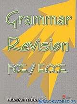 Grammar Revision FCE / ECCE