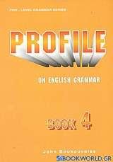 Profile on English Grammar 4