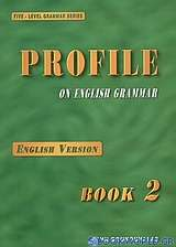 Profile on English Grammar 2