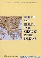 Health and Health Care Services in the Balkans