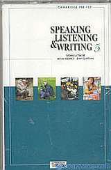 Speaking, Listening and Writing 5