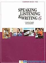Speaking, Listening and Writing 6