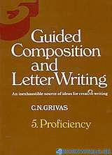 Guided Composition and Letter Writing 5