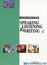 Speaking, Listening and Writing 4
