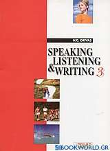 Speaking, Listening and Writing 3
