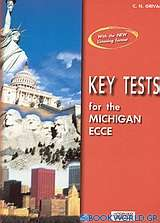 Key Tests for the Michigan ECCE