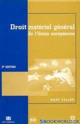 Droit matérial général de l' Union européenne