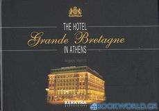 The Hotel Grande Bretagne in Athens