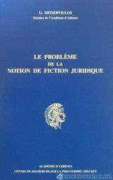 Le problème de la notion de fiction juridique