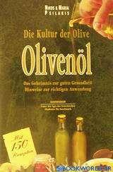 Die Kultur der Olive, Olivenöl