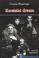 Keratsini dream