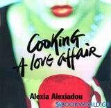 Cooking a Love Affair