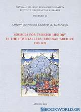 Sources for Turkish History in the Hospitallers' Rhodian Archive 1389 - 1422