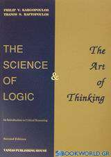 The Science of Logic and the Art of Thinking