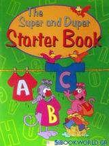 The Super and Duper Starter Book