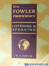 New Fowler Proficiency Listening and Speaking