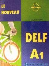 Le nouveau DELF A1