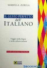Il gusto perfetto dell' Italiano 1