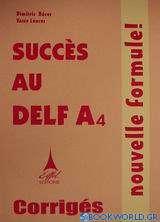 Succès au DELF A4 nouvelle formule