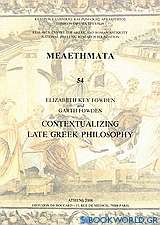 Contextualizing Late Greek Philosophy