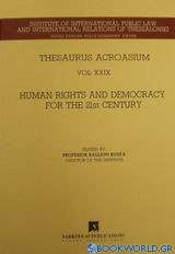 Human Rights and Democracy for the 21st Century
