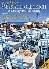 Podróż po smakach greckich