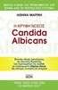 Η κρυφή νόσος Candida albicans